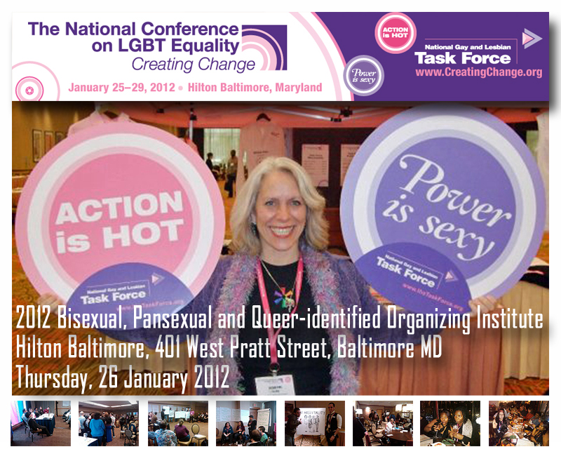 3rd Annual Bisexual, Fluid, Pansexual & Queer-identified Organizing Day at Creating Change 2012 in Baltimre MD